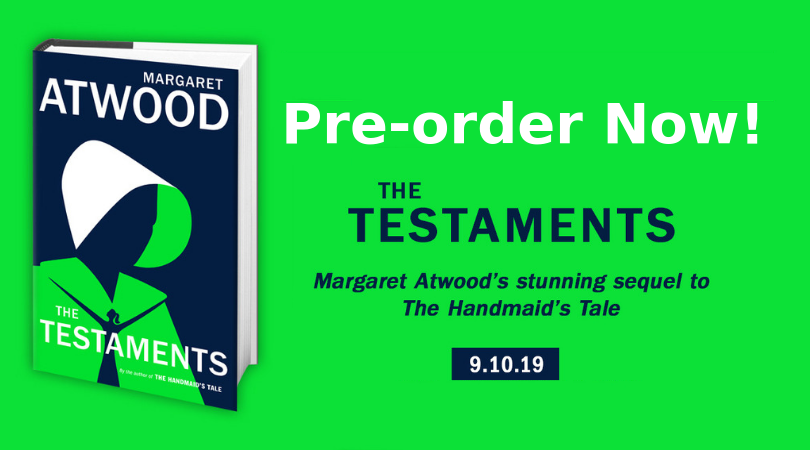Pre-order The Testaments by Margaret Atwood